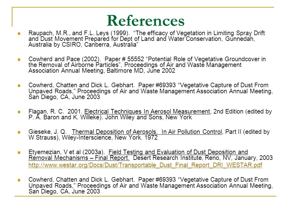 References Raupach, M.R., and F.L. Leys (1999).