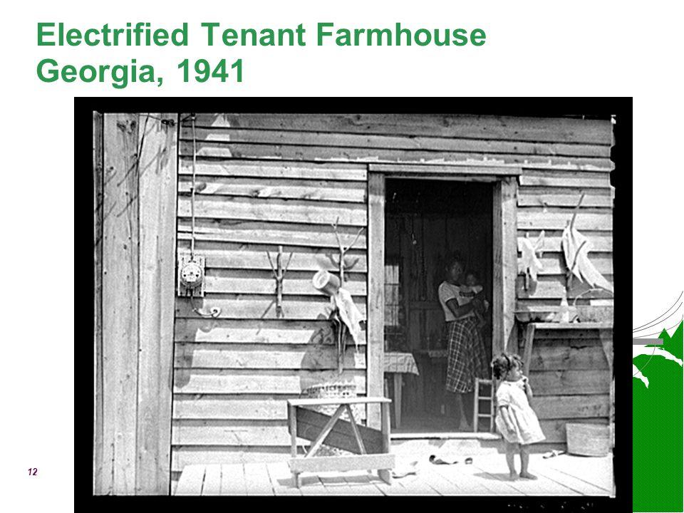 12 Electrified Tenant Farmhouse Georgia, 1941