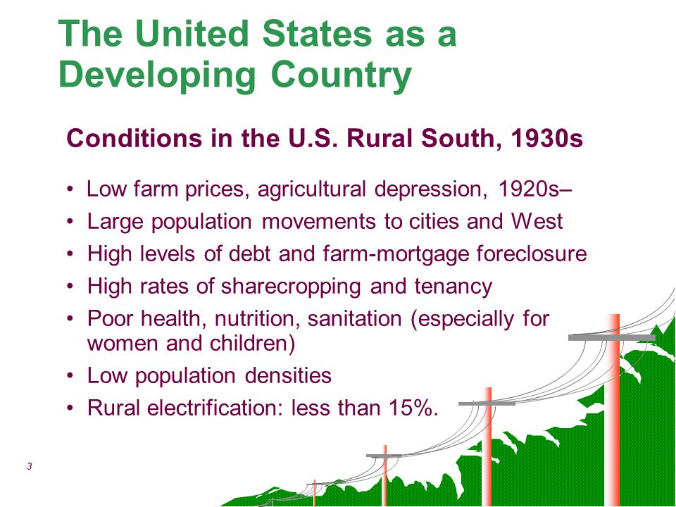 3 Conditions in the U.S. Rural South, 1930s Low farm prices, agricultural depression, 1920s– Large population movements to cities and West High levels