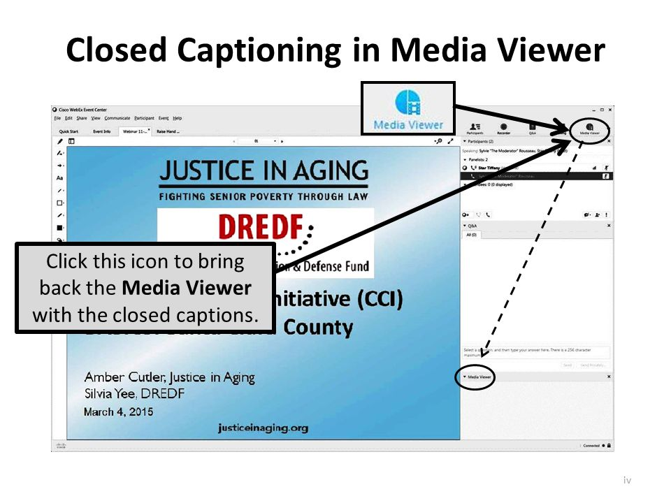 Closed Captioning in Media Viewer Click this icon to bring back the Media Viewer with the closed captions.