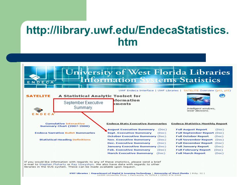 http://library.uwf.edu/EndecaStatistics. htm September Executive Summary.