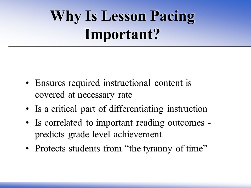 Why Is Lesson Pacing Important.