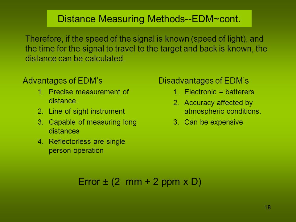 19 Distance Measuring Methods--GPS GPS (global Positioning System) is a system of 21-24 satellites in orbit around the earth.
