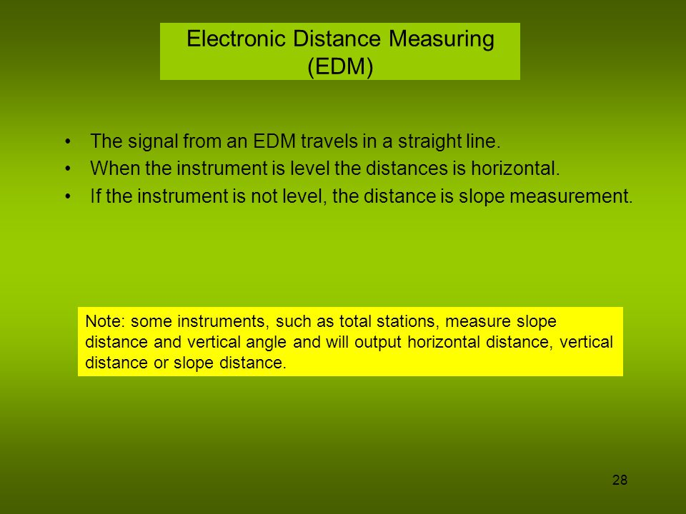 29 Calculating Horizontal Distance To calculate horizontal distance you must know the slope distance and one additional bit of information for each measurement.