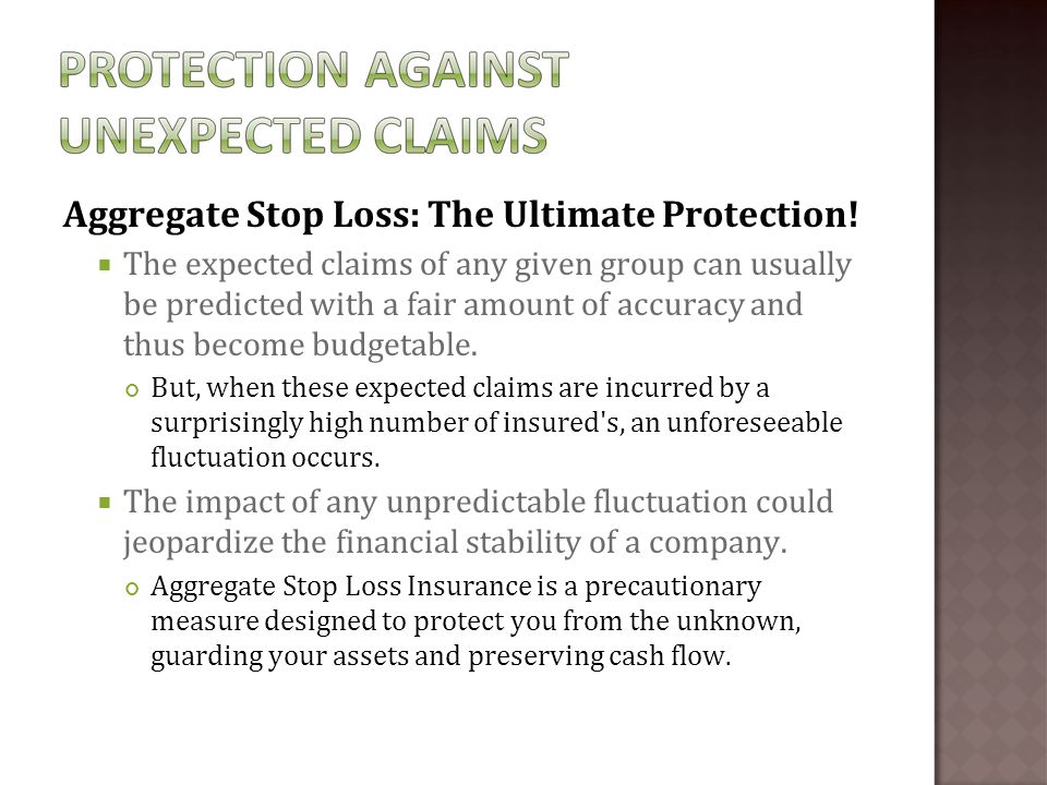 Aggregate Stop Loss: The Ultimate Protection.