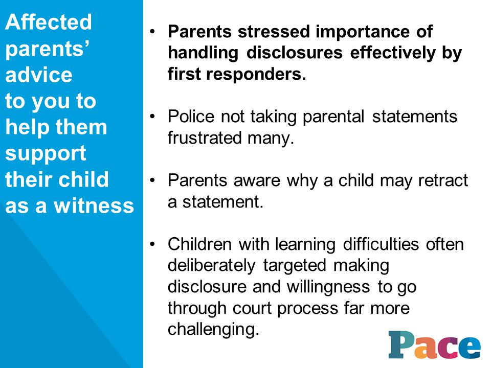 Parents stressed importance of handling disclosures effectively by first responders.
