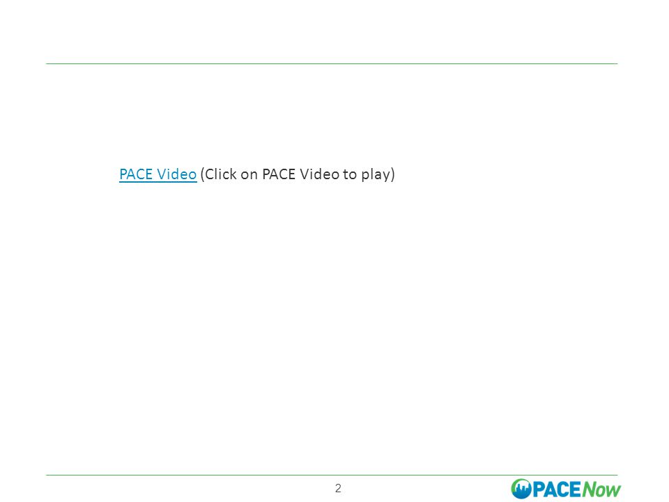 2 PACE VideoPACE Video (Click on PACE Video to play)