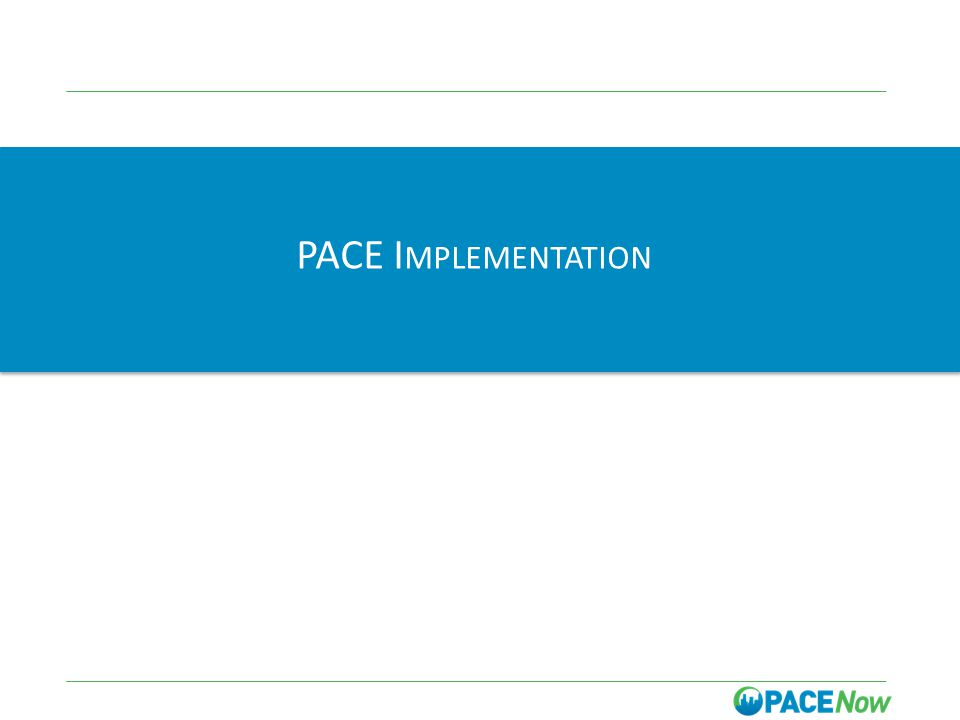 PACE I MPLEMENTATION