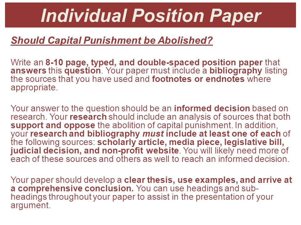 Individual Position Paper Should Capital Punishment be Abolished.