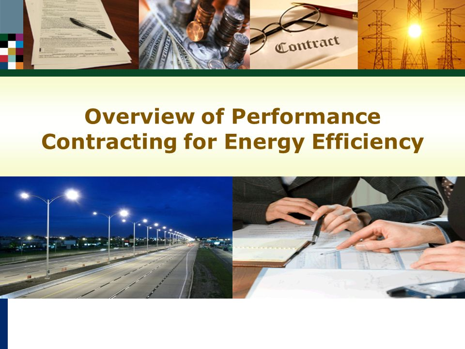 Overview of Performance Contracting for Energy Efficiency