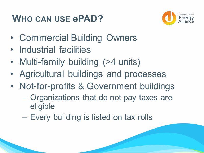 W HO CAN USE ePAD.