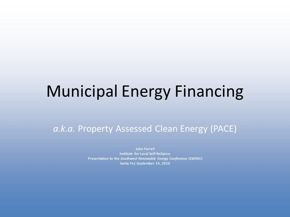 Municipal Energy Financing a.k.a.