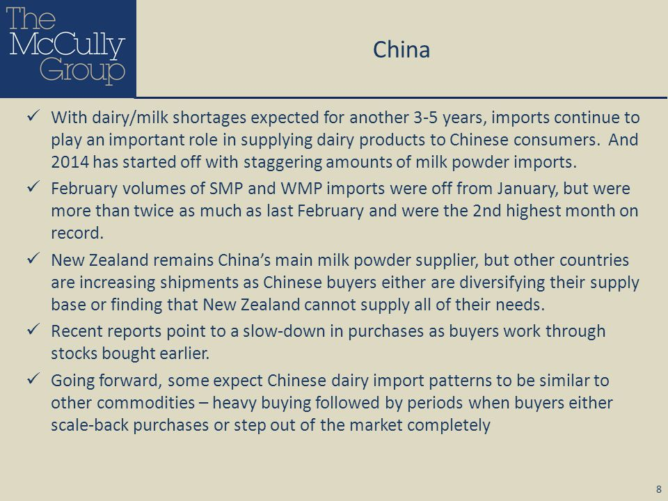 China With dairy/milk shortages expected for another 3-5 years, imports continue to play an important role in supplying dairy products to Chinese cons