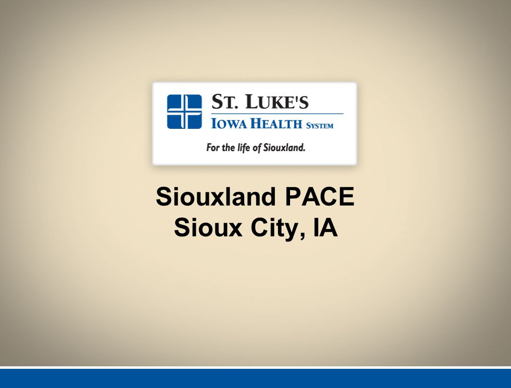Siouxland PACE Sioux City, IA