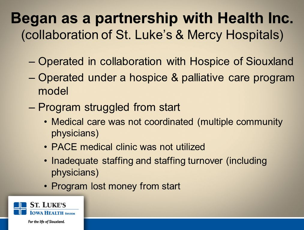 Began as a partnership with Health Inc. (collaboration of St.