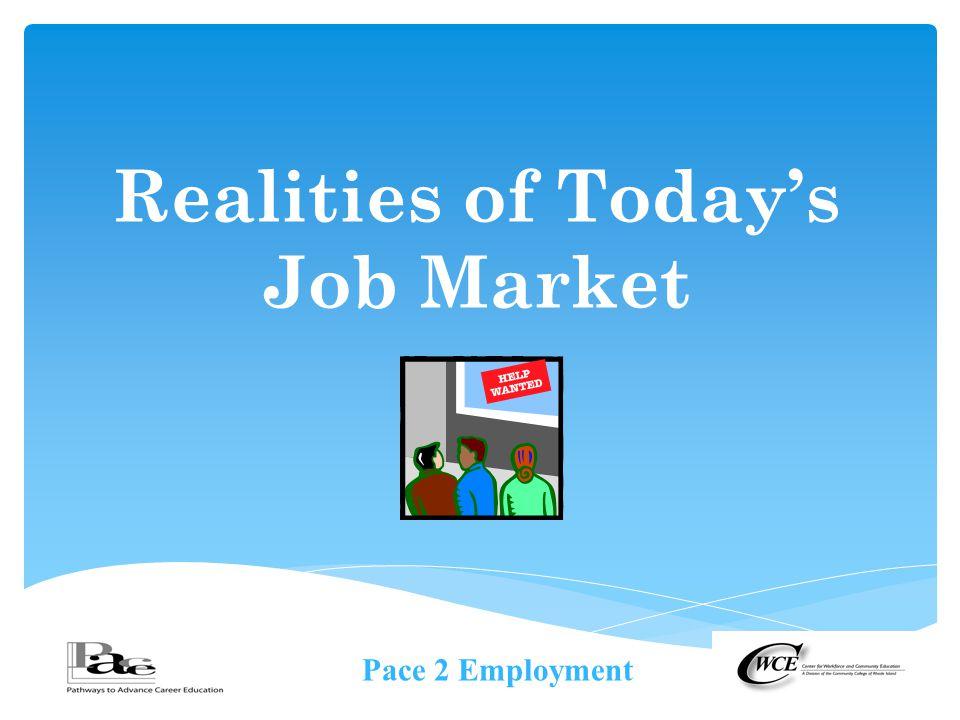 Realities of Today's Job Market