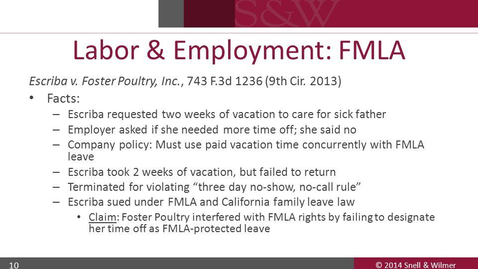 © 2014 Snell & Wilmer 10 Labor & Employment: FMLA Escriba v.