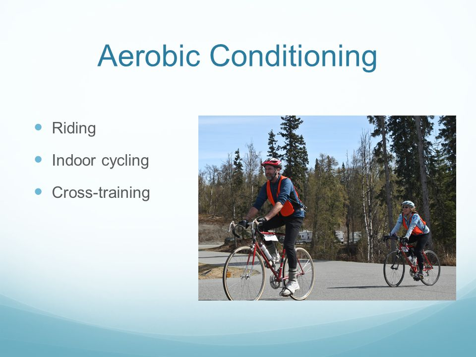 Aerobic Conditioning Riding Indoor cycling Cross-training