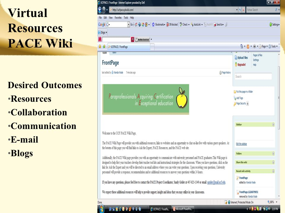 Virtual Resources PACE Wiki Desired Outcomes Resources Collaboration Communication E-mail Blogs 19