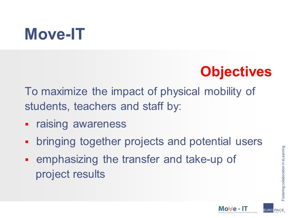 Move-IT Activities Past events:  Seminar on blended mobility at SPACE conference, Budapest Hungary – cancelled April 22  2 webinars on e-coaching May 7 & 27th at AVNet-K.U.Leuven