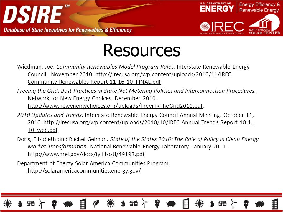 Resources Wiedman, Joe. Community Renewables Model Program Rules. Interstate Renewable Energy Council. November 2010. http://irecusa.org/wp-content/up