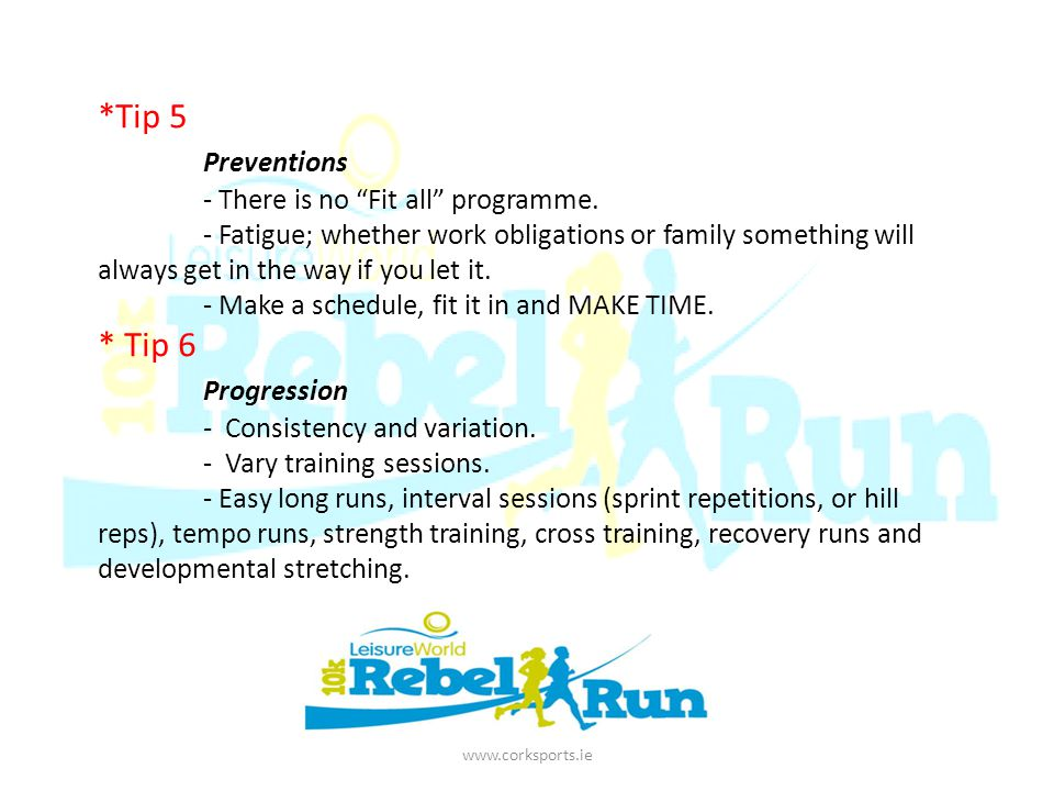 *Tip 5 Preventions - There is no Fit all programme.