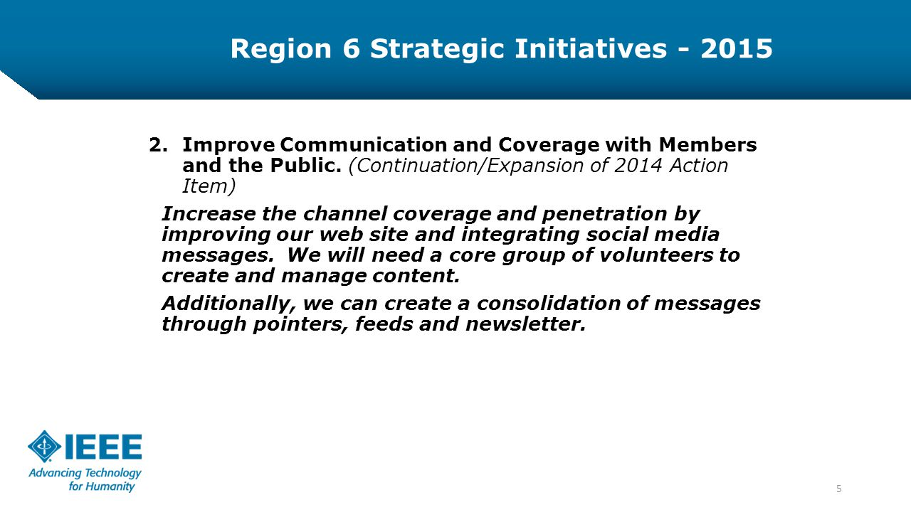 5 2.Improve Communication and Coverage with Members and the Public.