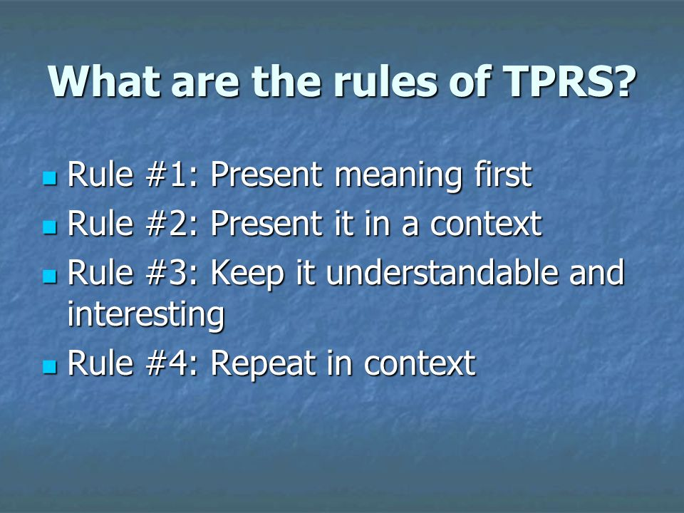 What are the rules of TPRS.