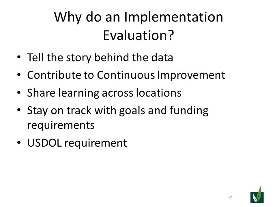 Why do an Implementation Evaluation.