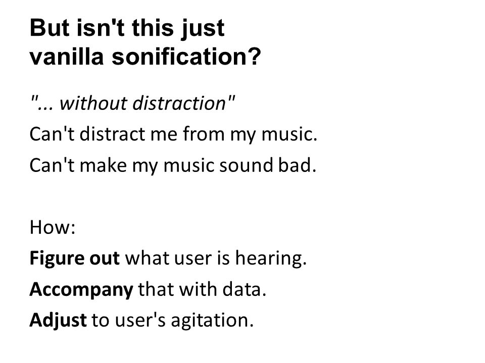 But isn t this just vanilla sonification. ...