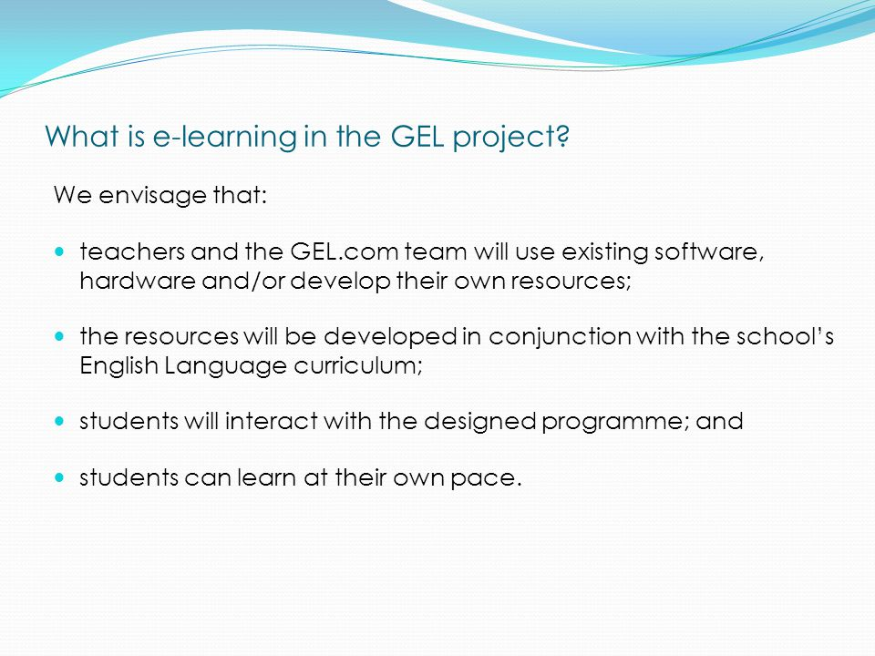 What is e-learning in the GEL project.