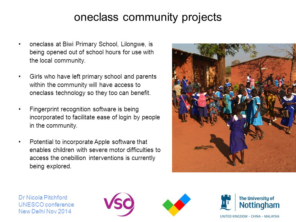Dr Nicola Pitchford UNESCO conference New Delhi Nov 2014 oneclass community projects oneclass at Biwi Primary School, Lilongwe, is being opened out of school hours for use with the local community.