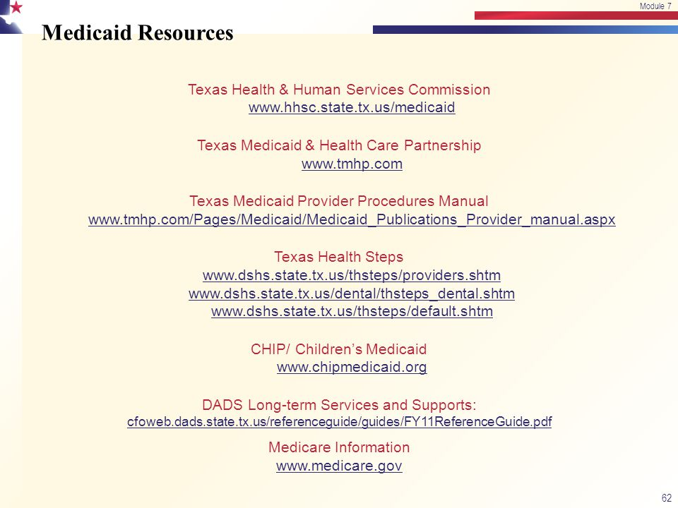 Medicaid Resources Texas Health & Human Services Commission www.hhsc.state.tx.us/medicaid www.hhsc.state.tx.us/medicaid Texas Medicaid & Health Care P
