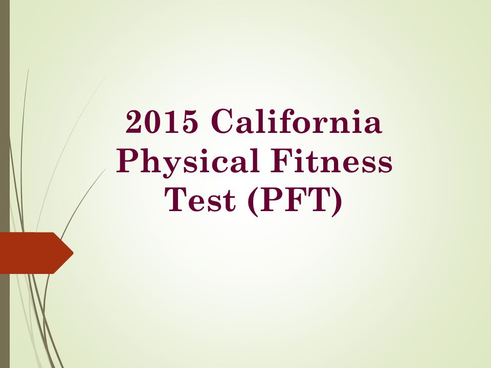 2015 California Physical Fitness Test (PFT)