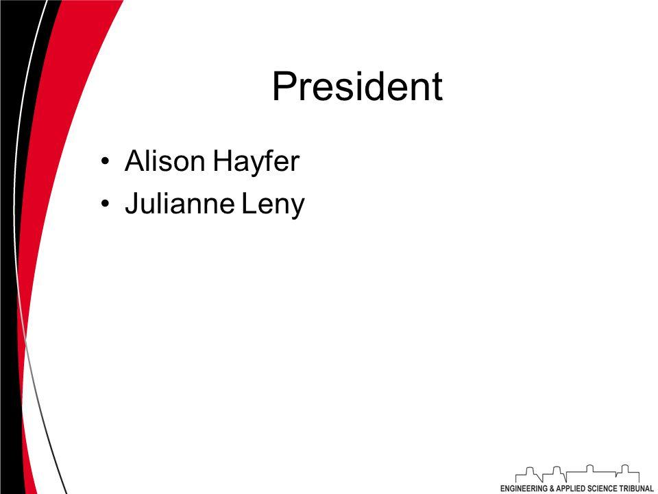 President Alison Hayfer Julianne Leny