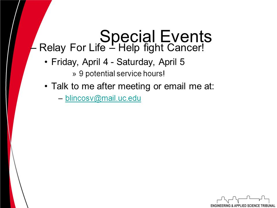 Special Events –Relay For Life – Help fight Cancer.