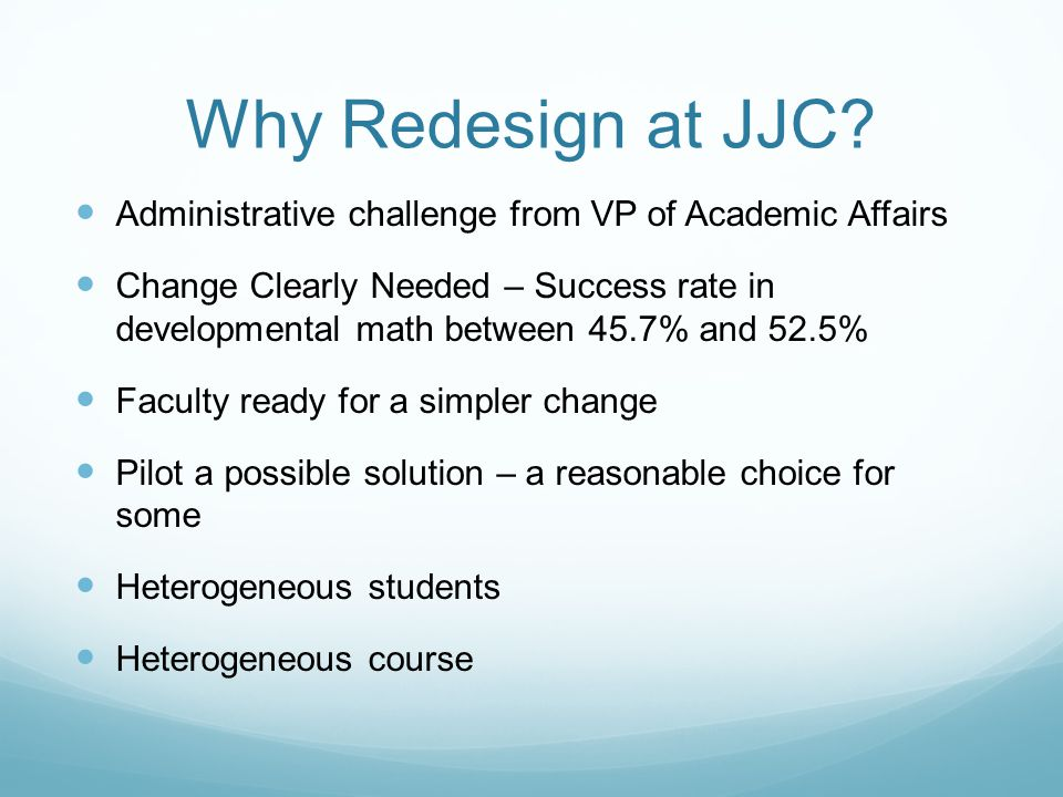 Why Redesign at JJC.