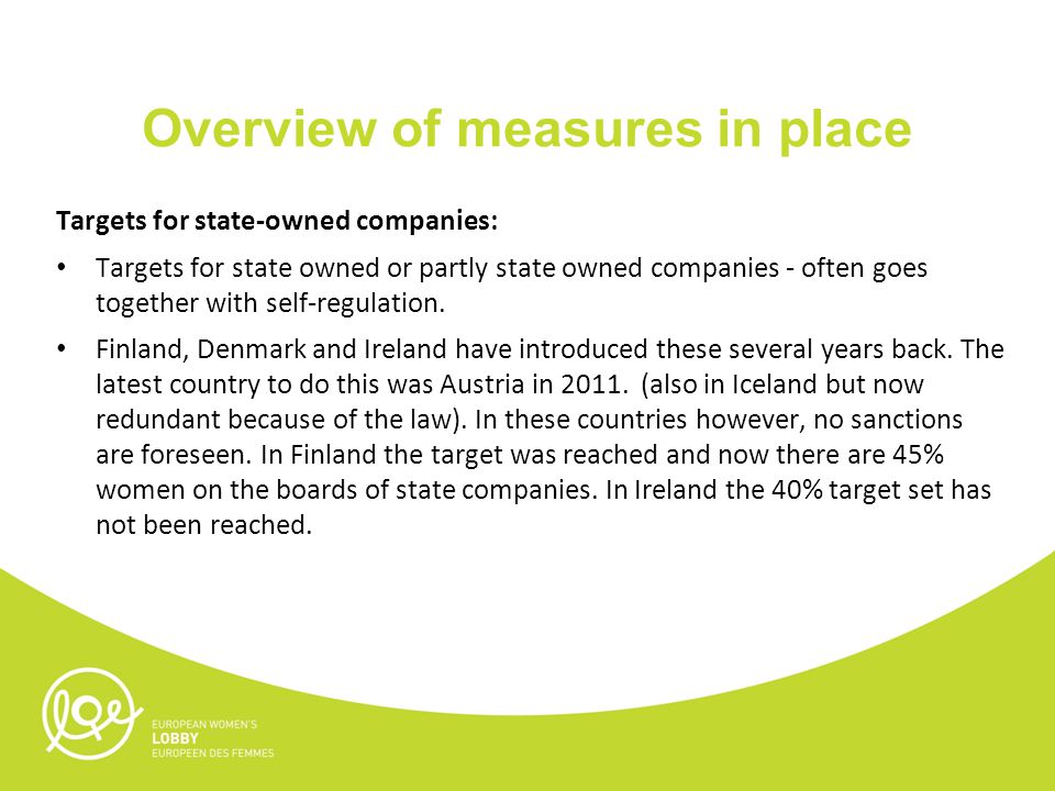 Overview of measures in place Targets for state-owned companies: Targets for state owned or partly state owned companies - often goes together with self-regulation.