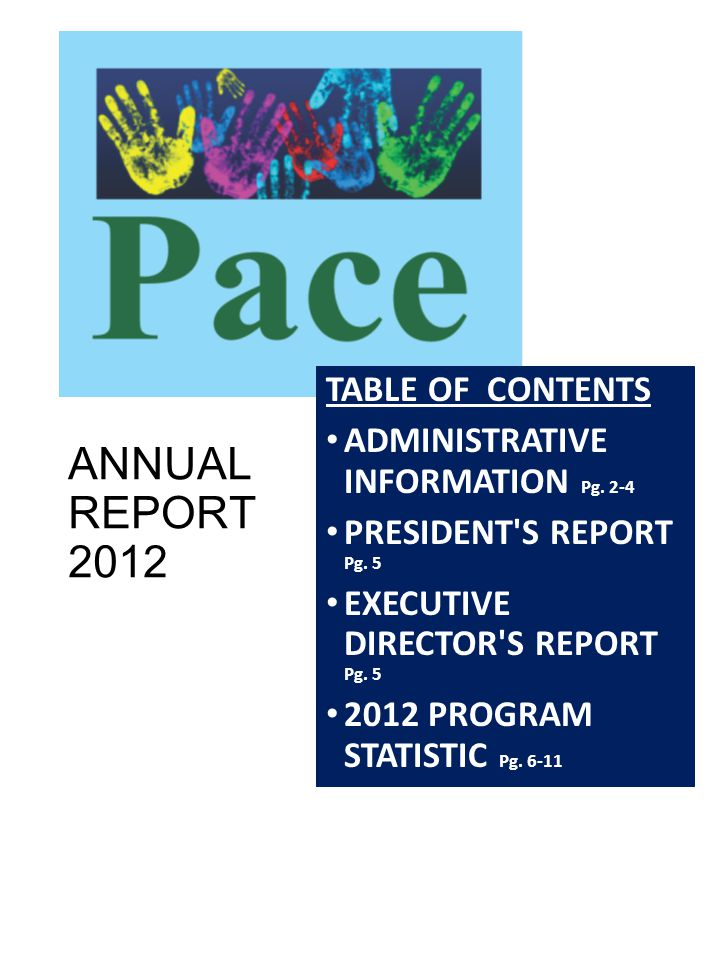 ANNUAL REPORT 2012 TABLE OF CONTENTS ADMINISTRATIVE INFORMATION Pg.