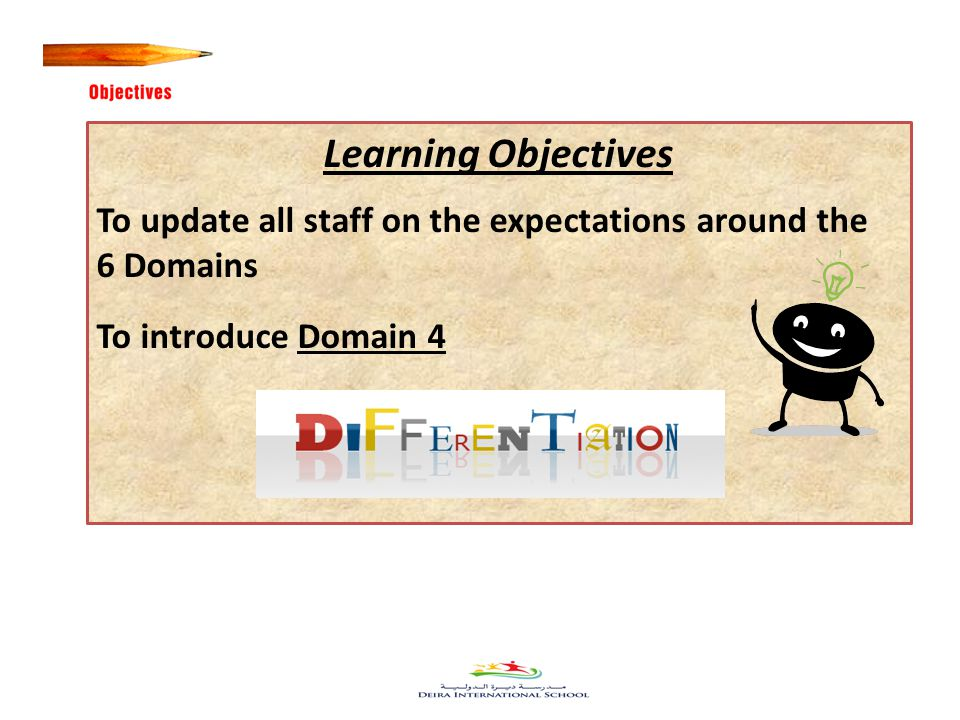 23 Learning Objectives To update all staff on the expectations around the 6 Domains To introduce Domain 4