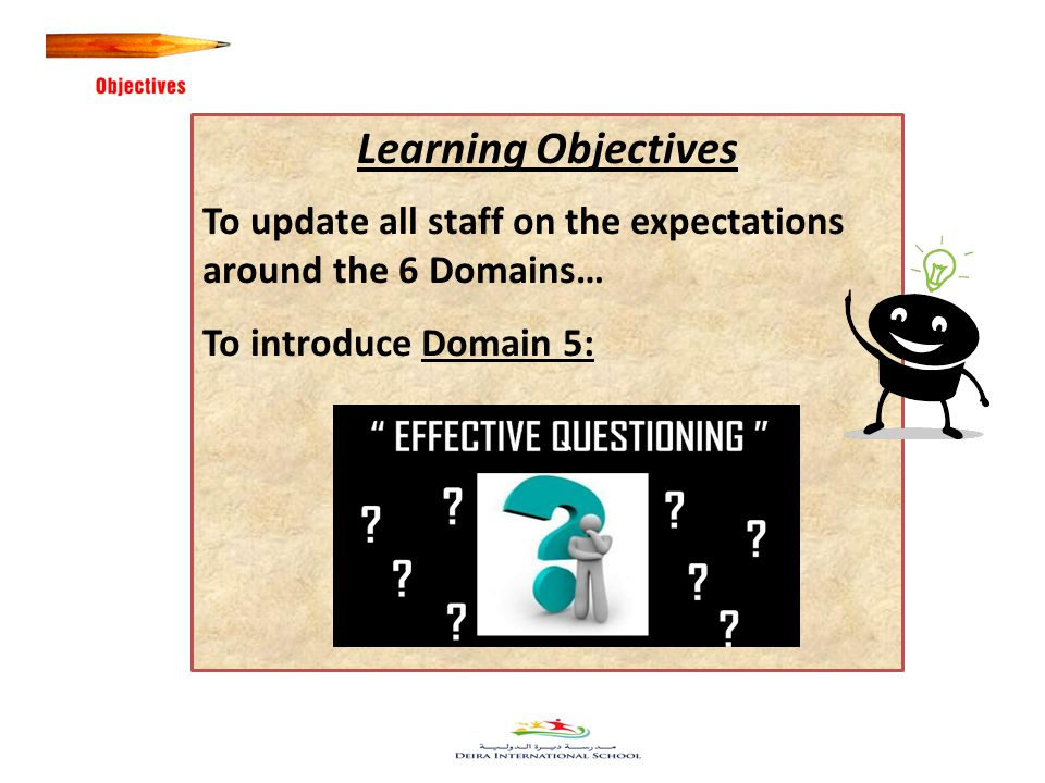 34 Learning Objectives To update all staff on the expectations around the 6 Domains… To introduce Domain 5: