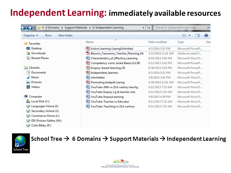 49 School Tree  6 Domains  Support Materials  Independent Learning Independent Learning: immediately available resources