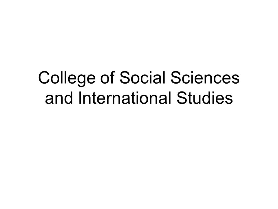 College of Social Sciences and International Studies