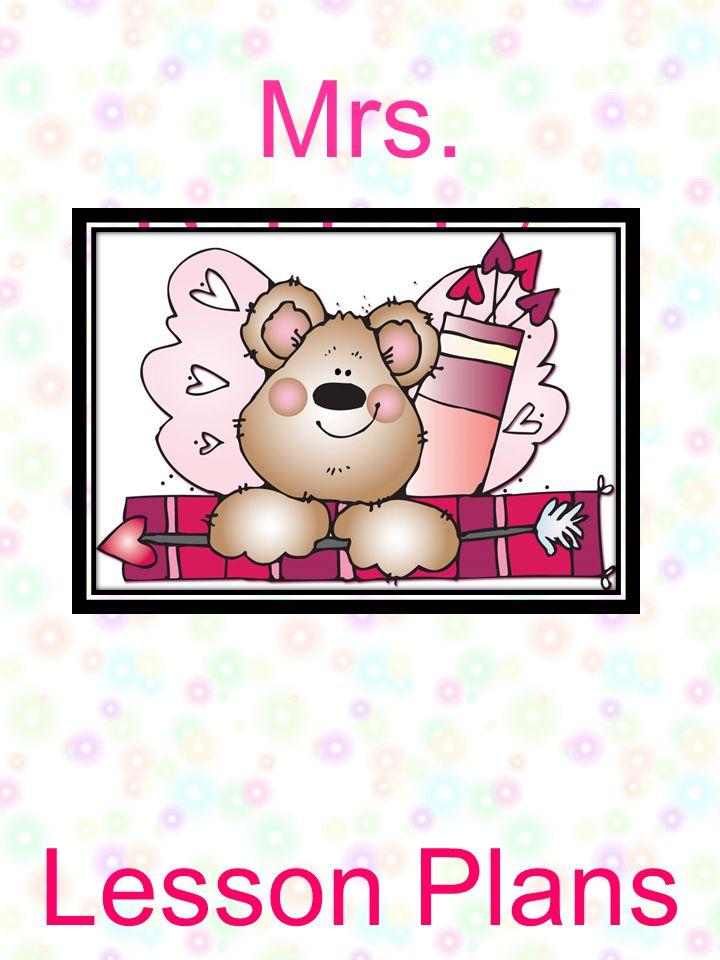 Mrs. Pekkala's Lesson Plans February 13 th - 17 th