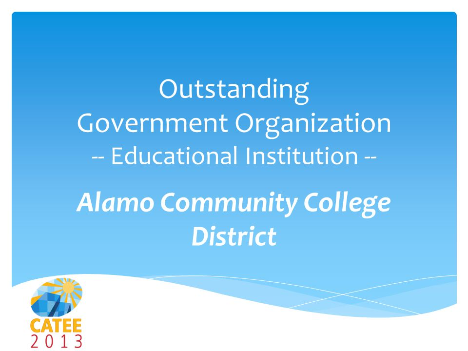 Outstanding Government Organization -- Educational Institution -- Alamo Community College District