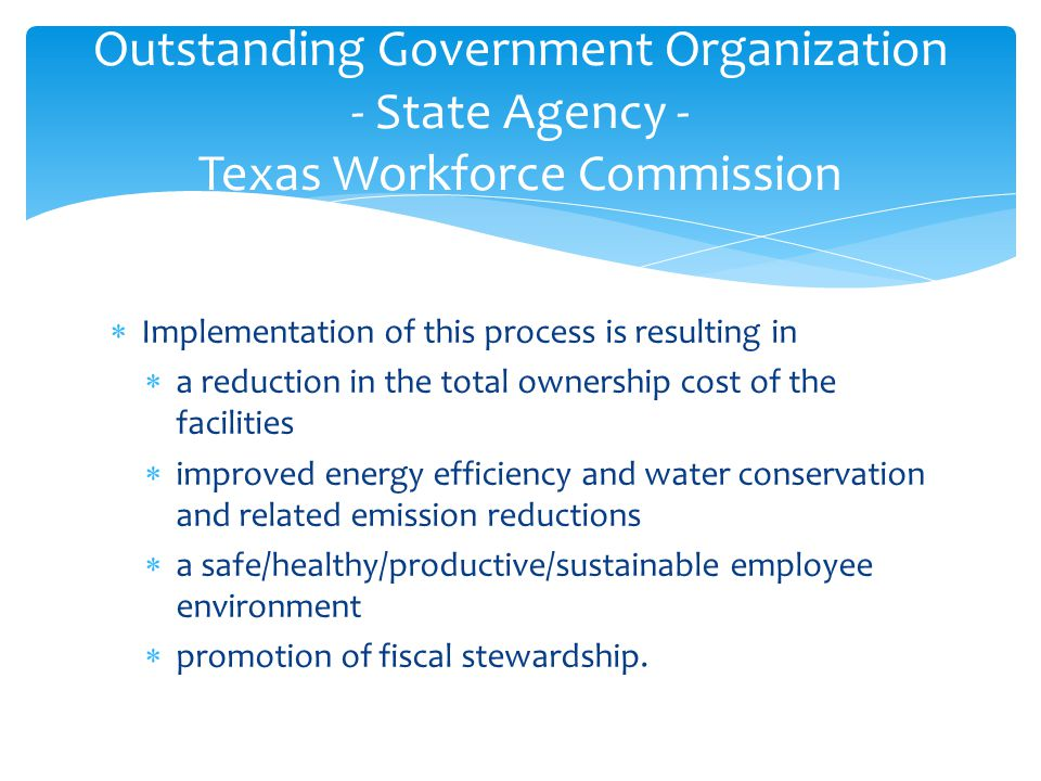  Implementation of this process is resulting in  a reduction in the total ownership cost of the facilities  improved energy efficiency and water conservation and related emission reductions  a safe/healthy/productive/sustainable employee environment  promotion of fiscal stewardship.