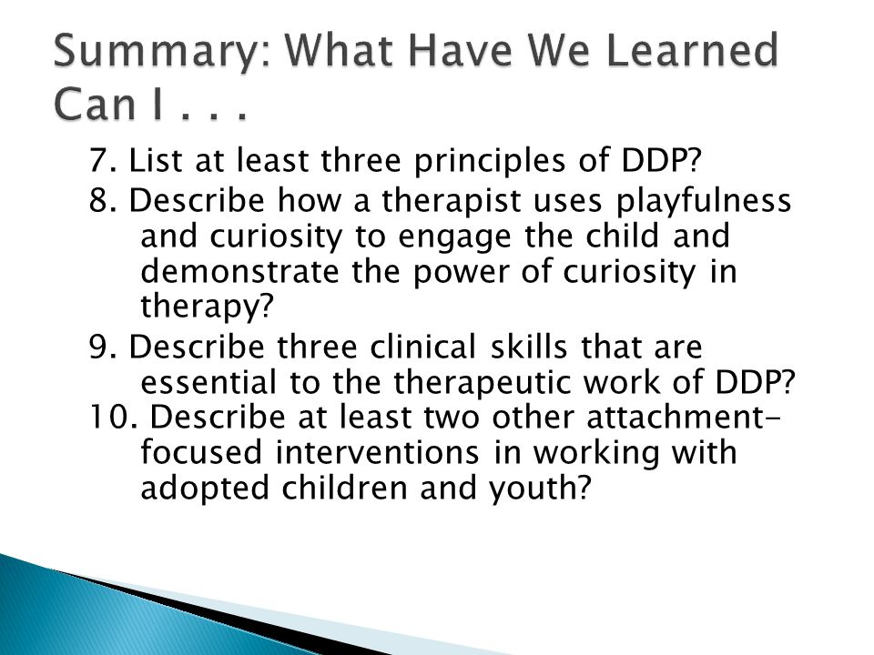 7. List at least three principles of DDP. 8.