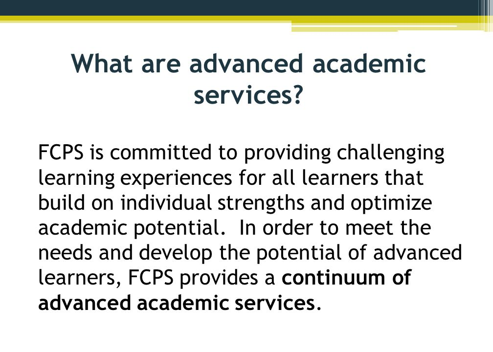 What are advanced academic services.