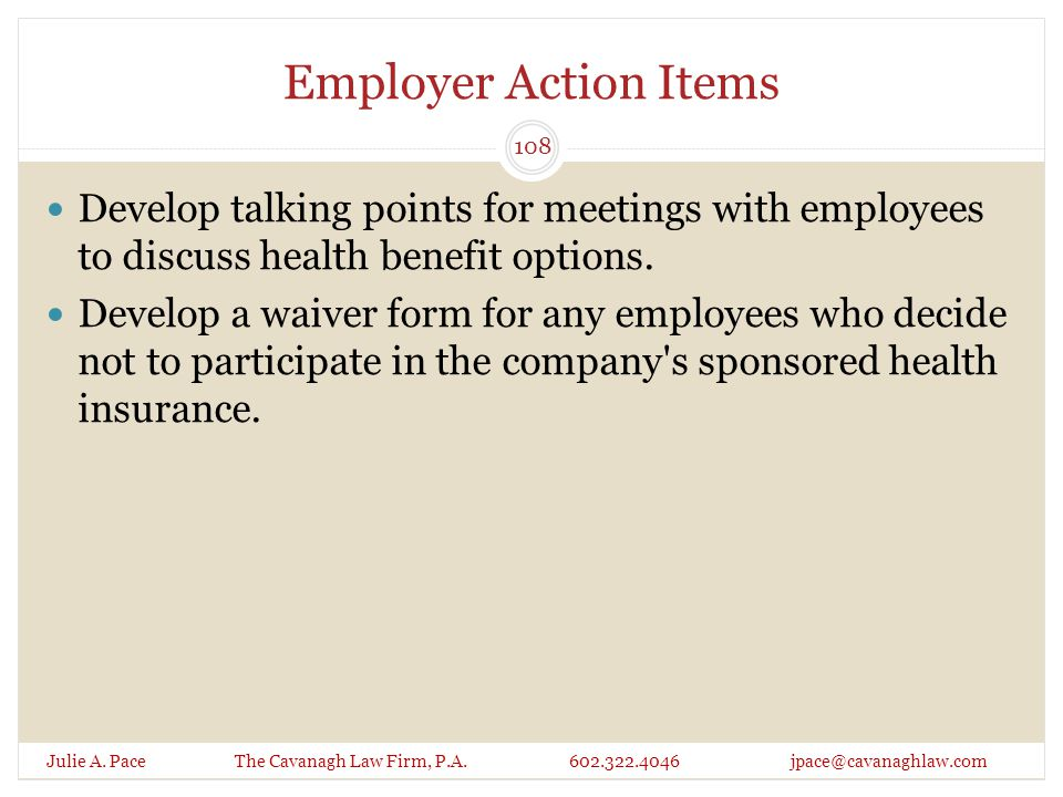 Employer Action Items Julie A. Pace The Cavanagh Law Firm, P.A.