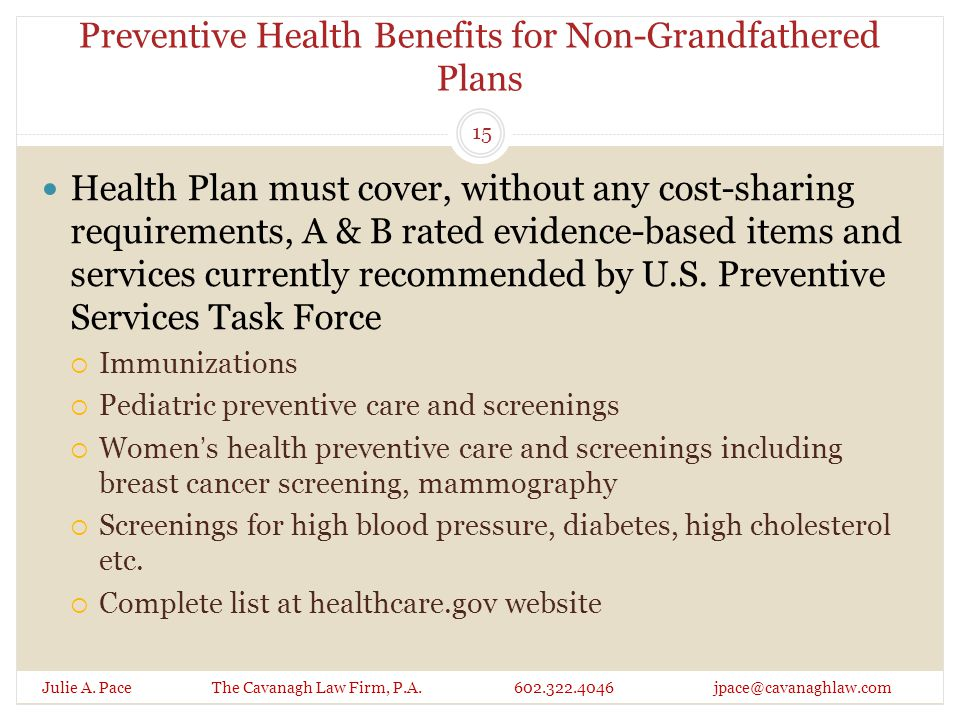 Preventive Health Benefits for Non-Grandfathered Plans Julie A.